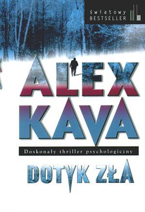 Alex Kava - Dotyk zła [audiobook]
