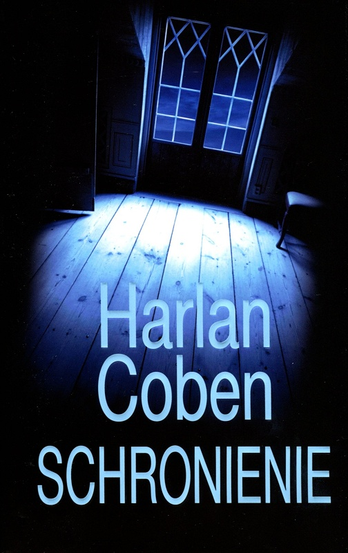 Coben Harlan - Schronienie