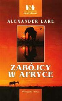 Lake Alexander - Zabojcy w Afryce
