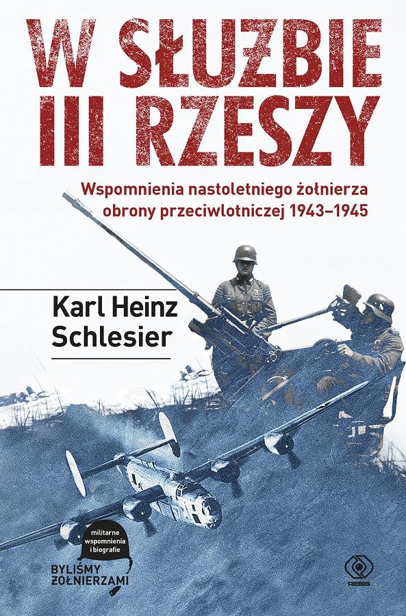 Znalezione obrazy dla zapytania Karl Heinz Schlesier W służbie III Rzeszy