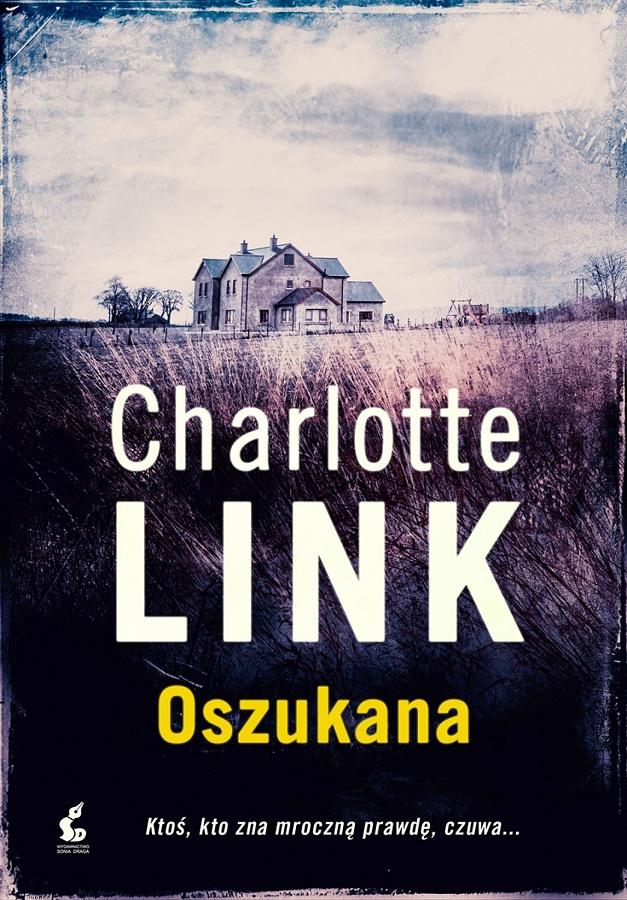 """Znalezione obrazy dla zapytania Charlotte Link """"Oszukana"""""""