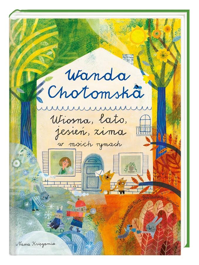 Wanda Chotomska Wiosna Lato Jesień Zima W Moich Rymach